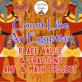 Project-Based Learning: Egyptian Place Value & Fractions