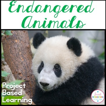 PROJECT BASED LEARNING SCIENCE: SAVE OUR ENDANGERED ANIMALS With Slideshow