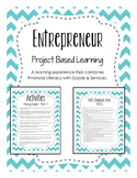 Project Based Learning - Entrepreneur Project - Financial Literacy