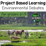 Project Based Learning: Environmental Debates