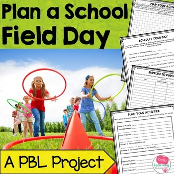 Plan a Field Day Project Based Learning (PBL)