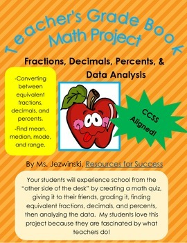 Project Based Learning:  Fractions, Decimals, Percents, & Data Analysis
