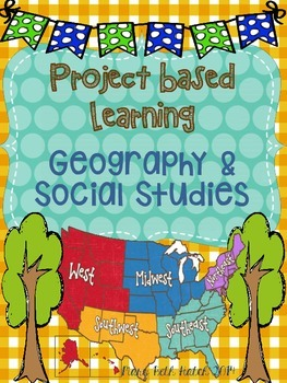 Project Based Learning- Geography- upper elementary & middle school