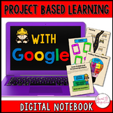 PROJECT BASED LEARNING: Digital Interactive Notebook Googl