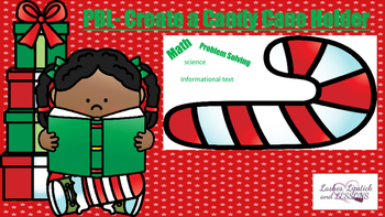 Project Based Learning: Holiday Theme: Candy Canes
