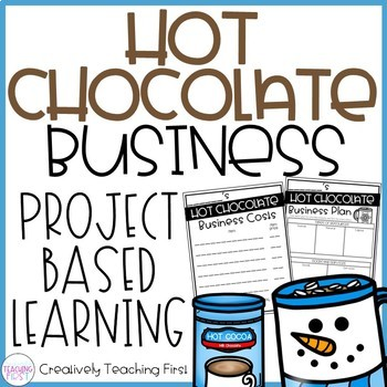 Project Based Learning - Hot Chocolate Business