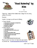 "Project Based Learning ""Kool Katering by Kids"""