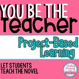 Project Based Learning - Let Students Be The Teacher - Secondary English