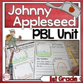 Johnny Appleseed: Project Based Learning for 1st Grade: Making A Difference