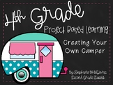 Project Based Learning-Making a Camper-Area, Perimeter, Angles, & Budgets