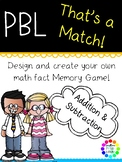 Project Based Learning Math Enrichment Addition and Subtraction PBL Memory Game