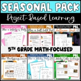 Project Based Learning Math Seasonal Pack 5th
