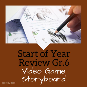 Math Challenge: Video Game Storyboard (Start of Year Assessment)