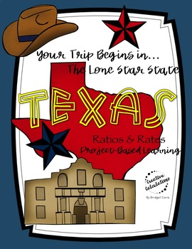 Project-Based Learning Math: Travel Texas Vacation (Ratios/Rates)