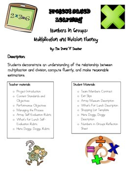 Project Based Learning: Multiplication and Division (3 projects)