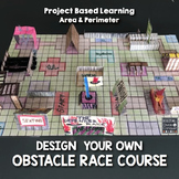 Project Based Learning: Obstacle Race- Area-Perimeter-PBL Print or Google Slides