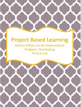 Project Based Learning: Overfishing