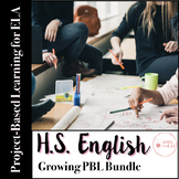 Project Based Learning (PBL) Growing Bundle for High Schoo