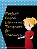 Project Based Learning (PBL) Template