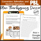 Thanksgiving Dinner Project Based Learning Decimals, Critical Thinking