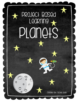 Project Based Learning: Planets