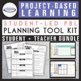 Project-Based Learning Planning Bundle: Teacher + Student {Google Slides Option}