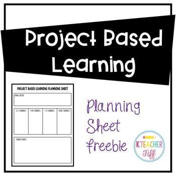 Project Based Learning Planning Sheet