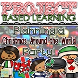Project Based Learning: Planning a Christmas Around the Wo