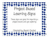 Project Based Learning Project Wall Signs
