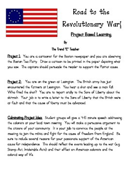 Project Based Learning:  Road to Revolution (Three Projects!)