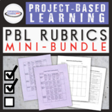 Project-Based Learning Rubric Bundle: Generic and Student-