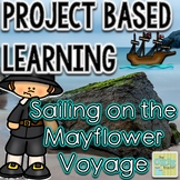 Project Based Learning: Sailing on the Mayflower Voyage
