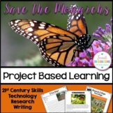 PROJECT BASED LEARNING SCIENCE: SAVE THE MONARCH BUTTERFLIES, and Google Slides™
