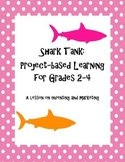 Project Based Learning - Shark Tank