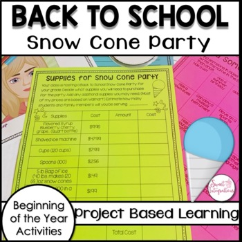 PROJECT BASED LEARNING: Snow Cone Party and Building Commu