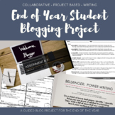 End of Year ELA Culminating Activity: Blog Writing
