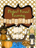 Project Based Learning - Thanksgiving!