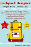 Project Based Learning- Math : 9 Week Backpack Designer Unit for 6th Grade