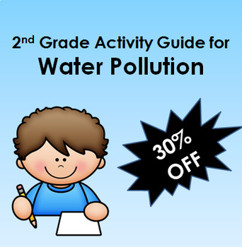 Project Based Learning- Water Pollution: A Second Grade Activity Guide STEM