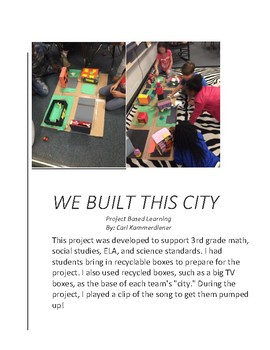 Project Based Learning: We Built This City