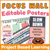 Project Based Learning focus wall posters