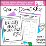 Project Based Learning for 4th Grade Math: Open a Donut Shop