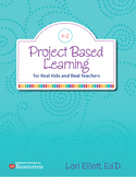 Project Based Learning for Real Kids and Real Teachers eBook