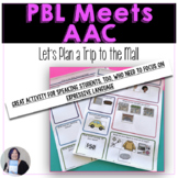 AAC Project Based Learning to Build Conversations A Trip t