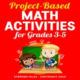 Project-Based Math Activities: Grades 3-5