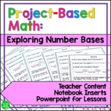 Project Based Math Exploring Number Bases
