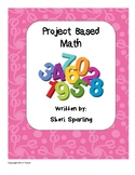 Project Based Math Pack with Real-Life 3 part math lessons