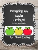 Project Based Math Plan an Apple Orchard