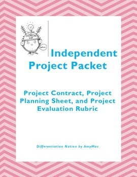 Project Contract, Planning Sheet, and Evaluation Packet