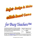 Project - Design & Make a Math Board Game for Busy Teachers